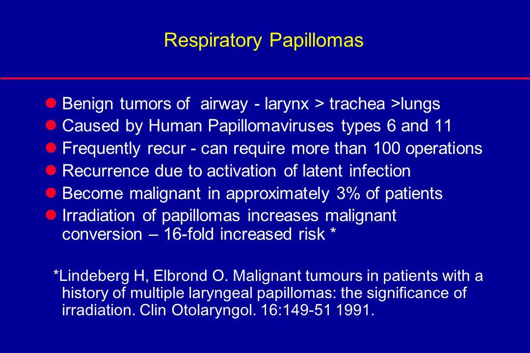 respiratory papillomatosis malignant cum să tratezi viermii asupra oamenilor