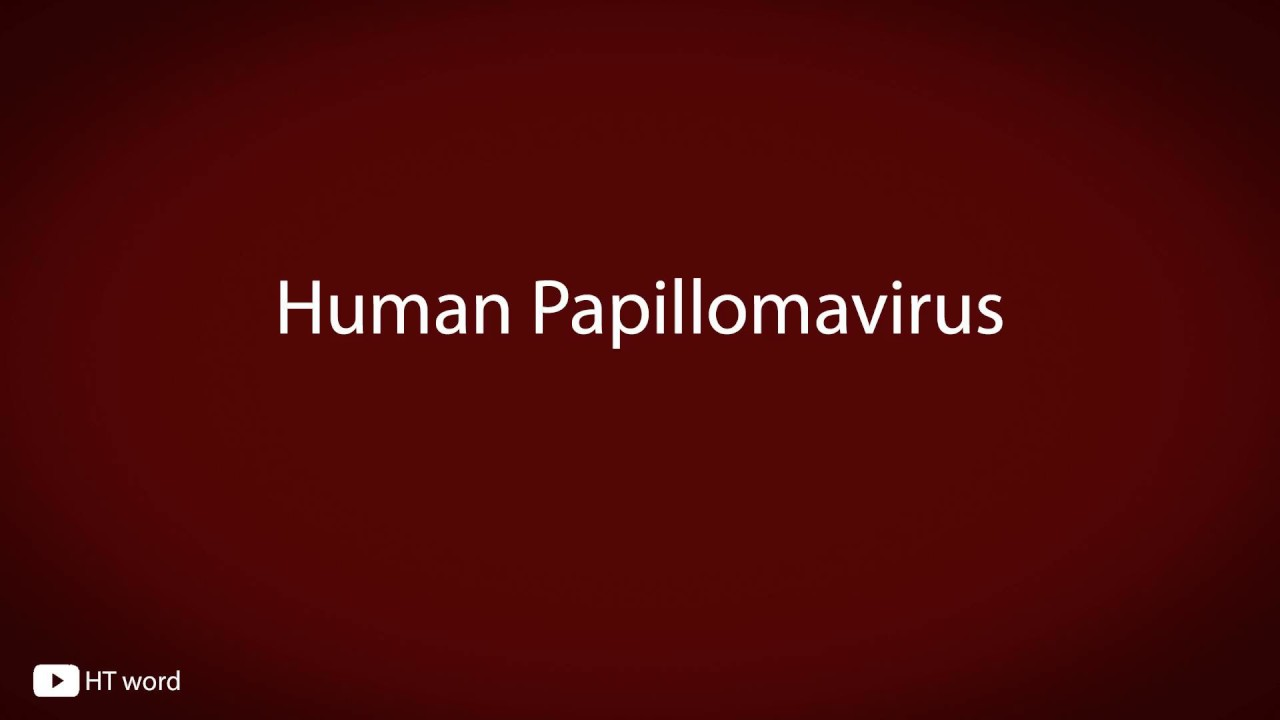 how do you say human papillomavirus hpv uomo infezione