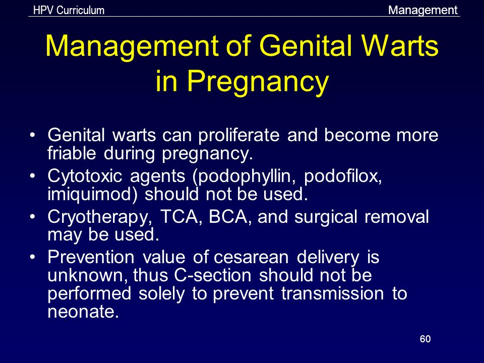 Cutaneous manifestations in pregnancy: Pre-existing skin diseases - Wart treatment during pregnancy
