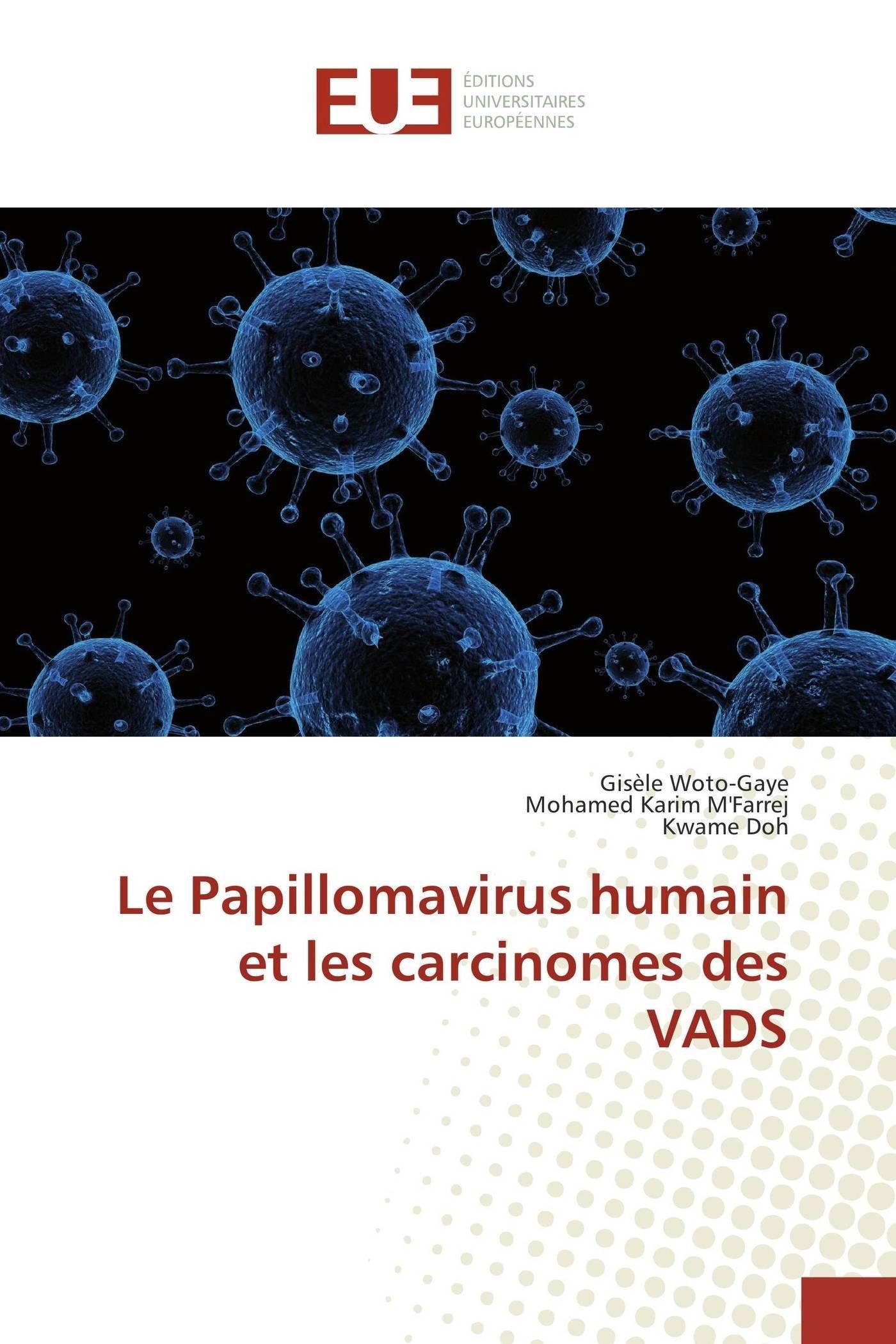 Infectie genitala Human Papilloma Virus (HPV) Maladie le papillomavirus